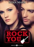 Rock you - Verliebt in einen Star 6 ebook by Nina Marx