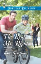 The Real Mr. Right ebook by Karen Templeton