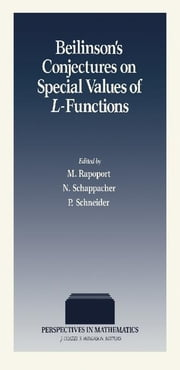 Beilinson's Conjectures on Special Values of L-Functions ebook by Rapoport, M.