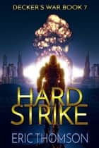 Hard Strike ebook by Eric Thomson