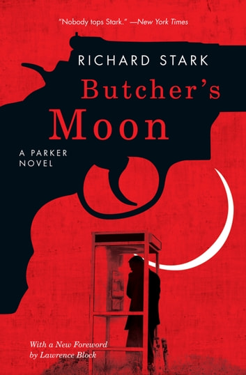 Butcher's Moon - A Parker Novel ebook by Richard Stark