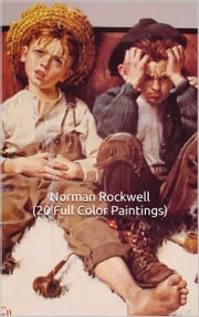 Norman Rockwell (20 Full Color Paintings) 1913-1921 - (The Amazing World of Art) ebook by Simon Hansen