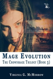Mage Evolution ebook by Virginia G. McMorrow