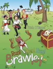 Run! Run! Run! Brawley ebook by Trish O'Byrne