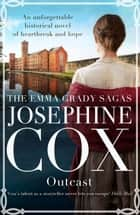 Outcast eBook by Josephine Cox