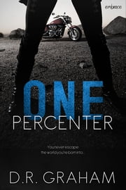 One Percenter ebook by D.R. Graham