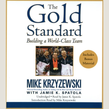 The Gold Standard - Building a World-Class Team audiobook by Mike Krzyzewski