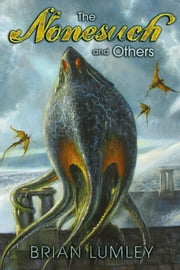 The Nonesuch and Others ebook by Brian Lumley