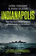 Indianapolis ebook by Lynn Vincent