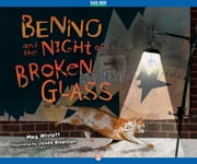Benno and the Night of Broken Glass ebook by Meg Wiviott,Josée Bisaillon