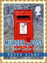 Murder By Post ebook by Peter Kirby