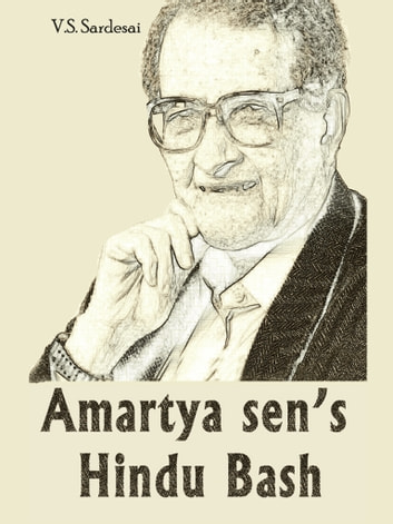 Amartya Sen's Hindu Bash ebook by V.S. Sardesai