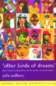 'Other Kinds of Dreams' - Black Women's Organisations and the Politics of Transformation ebook by Julia Sudbury