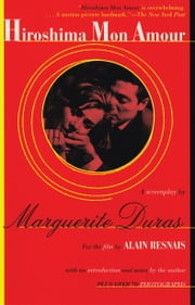 Hiroshima Mon Amour ebook by Marguerite Duras,Richard Seaver