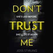 Don't Trust Me audiobook by Joss Stirling
