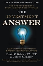 The Investment Answer, Learn to Manage Your Money & Protect Your Financial Future