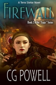 Firewall - Logic, #2 ebook by CG Powell