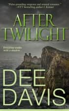 After Twilight ebook by
