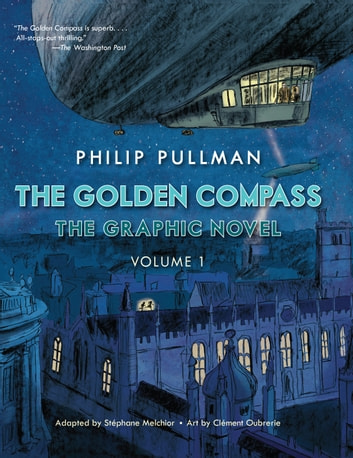 The Golden Compass Graphic Novel, Volume 1 ebook by Philip Pullman