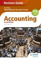 Cambridge International AS/A level Accounting Revision Guide 2nd edition ebook by Ian Harrison