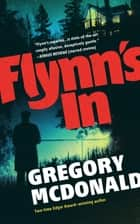 Flynn's In ebook by Gregory Mcdonald