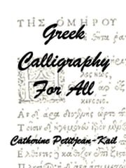 Greek Calligraphy ebook by Catherine Petitjean-Kail
