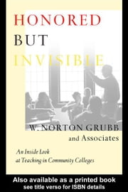 Honored but Invisible ebook by Grubb, W. Norton