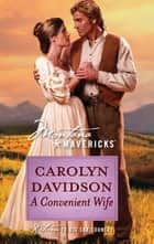 A Convenient Wife (Mills & Boon Silhouette) ebook by Carolyn Davidson