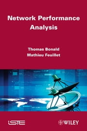 Network Performance Analysis ebook by Thomas Bonald,Mathieu Feuillet