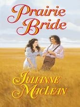 Prairie Bride ebook by Julianne Maclean