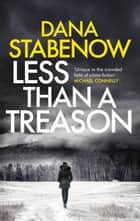 Less Than a Treason ebook by