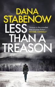 Less Than a Treason ebook by Dana Stabenow