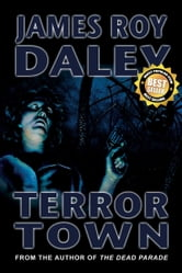 Terror Town ebook by James Roy Daley