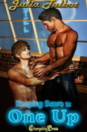 One Up (Keeping Score) ebook by Julia Talbot