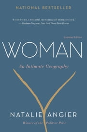 Woman - An Intimate Geography ebook by Natalie Angier