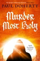 Murder Most Holy ebook by