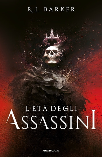 L'età degli assassini ebook by R.J. Barker