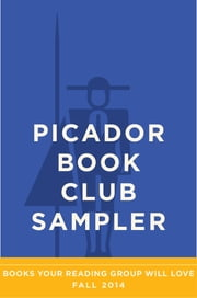 Picador Book Club Sampler: Fall 2014 ebook by Picador