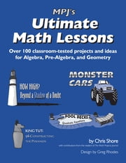 MPJ's Ultimate Math Lessons ebook by Chris Shore