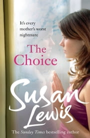 The Choice ebook by Susan Lewis