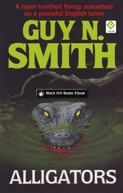Alligators ebook by Guy N Smith