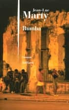 Rumba ebook by Jean-Luc MARTY
