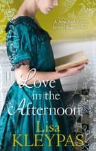 Love In The Afternoon - Number 5 in series ebook by Lisa Kleypas