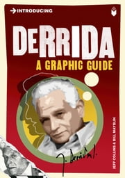 Introducing Derrida - A Graphic Guide ebook by Jeff Collins,Bill Mayblin