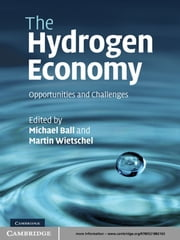 The Hydrogen Economy - Opportunities and Challenges ebook by Michael Ball,Martin Wietschel