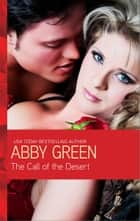 The Call of the Desert ebook by Abby Green
