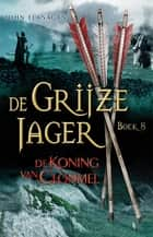 De koning van Clonmel ebook by John Flanagan, Laurent Corneille