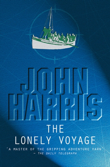The Lonely Voyage ebook by John Harris