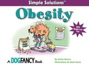 Simple Solutions Obesity - With Weight Loss Tips ebook by Arden Moore,Buck Jones