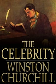 The Celebrity ebook by Winston Churchill